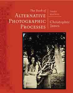 The book of alternative photographic processed editiion 3