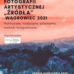 EXHIBITION: Artistic Photography Wągrowiec, November 2021 – January 2022